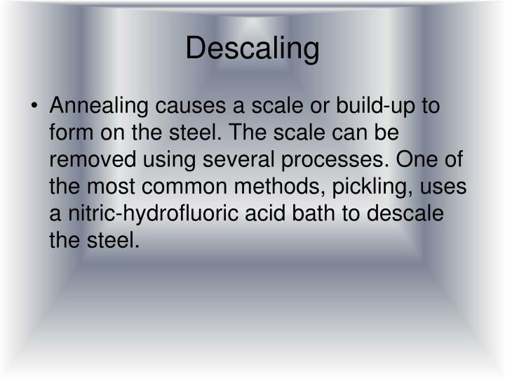 Descaling