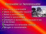 renewable or nonrenewable