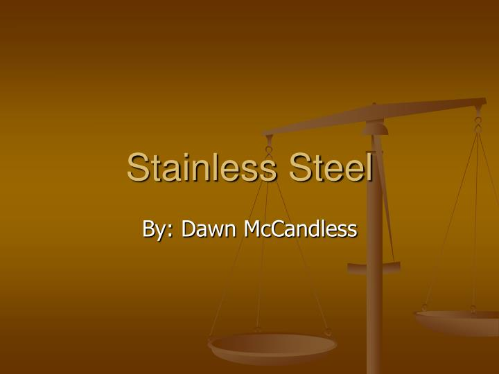 Stainless Steel