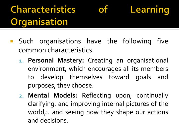 Characteristics of Learning Organisation