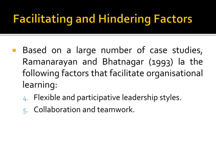 Facilitating and Hindering Factors