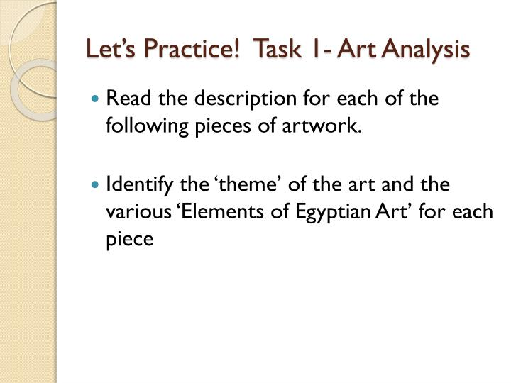 Let's Practice!  Task 1- Art Analysis