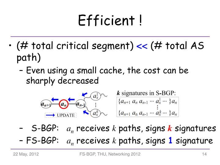 Efficient !