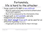 fortunately life is hard to the attacker