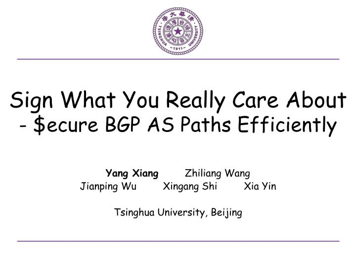sign what you really care about ecure bgp as paths efficiently