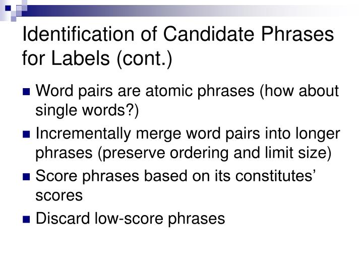 Identification of Candidate Phrases  for Labels (cont.)