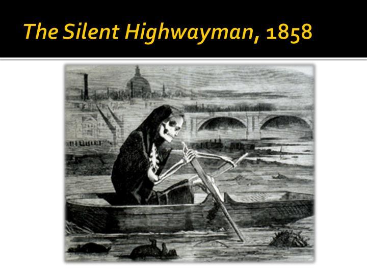The Silent Highwayman