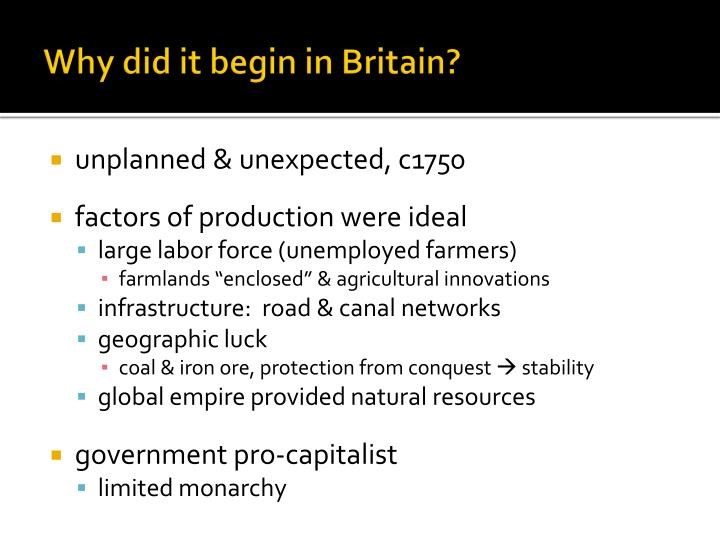 Why did it begin in Britain?