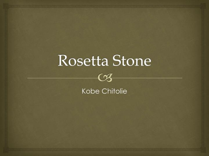 Rosetta Stone Elevation Error : Ppt rosetta stone powerpoint presentation id