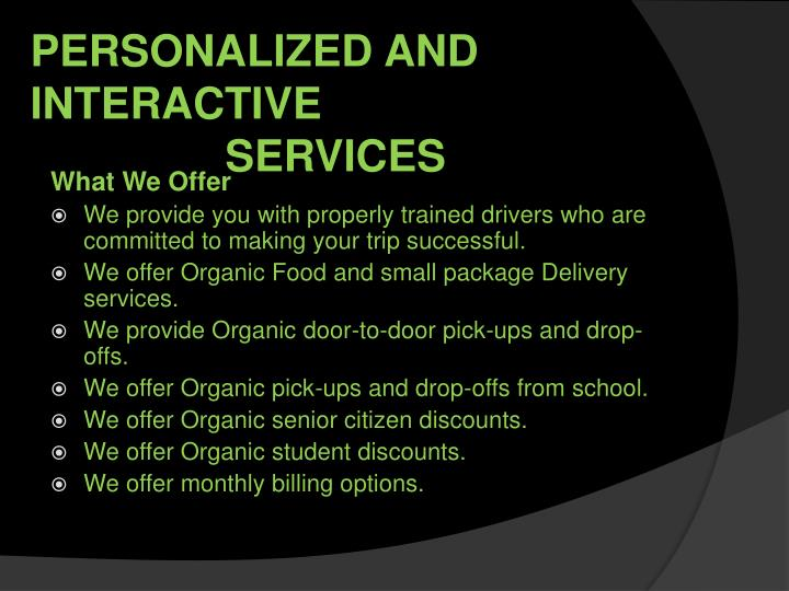 Personalized and interactive services