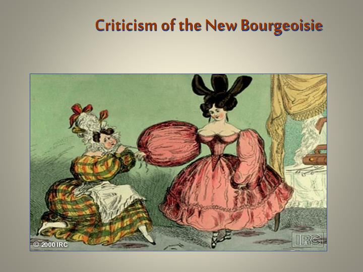 Criticism of the New Bourgeoisie