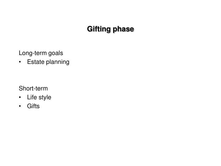 Gifting phase