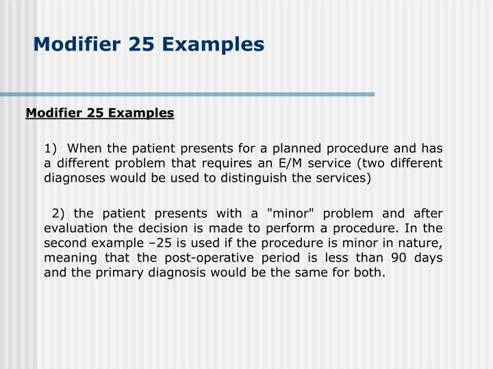 Modifier 25 Examples
