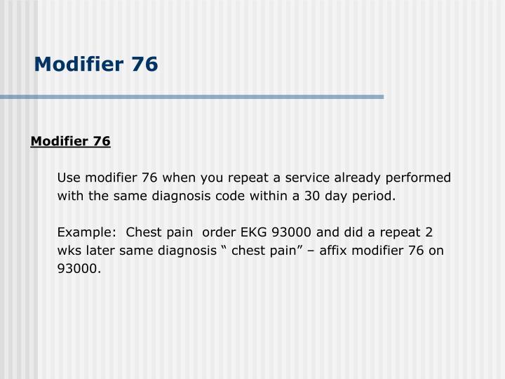 Modifier 76