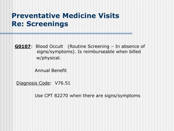 Preventative Medicine Visits