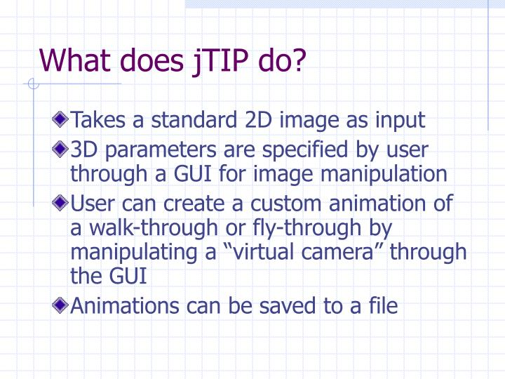 What does jTIP do?