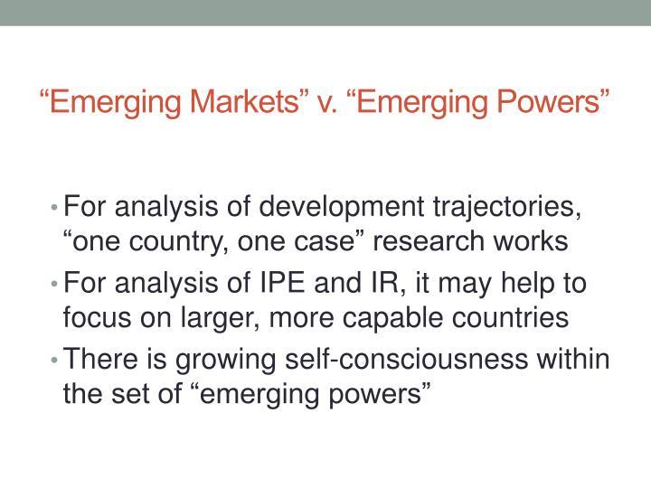 """Emerging Markets"" v. ""Emerging Powers"""