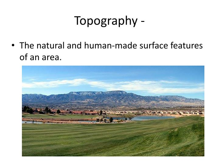 Topography -