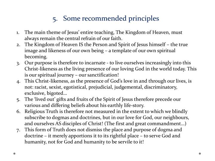 Some recommended principles