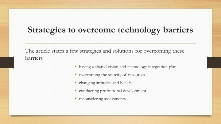 strategies used to overcome barriers to For this question i am going to explain strategies used in health and social care  environments to overcome barriers to effective communication.