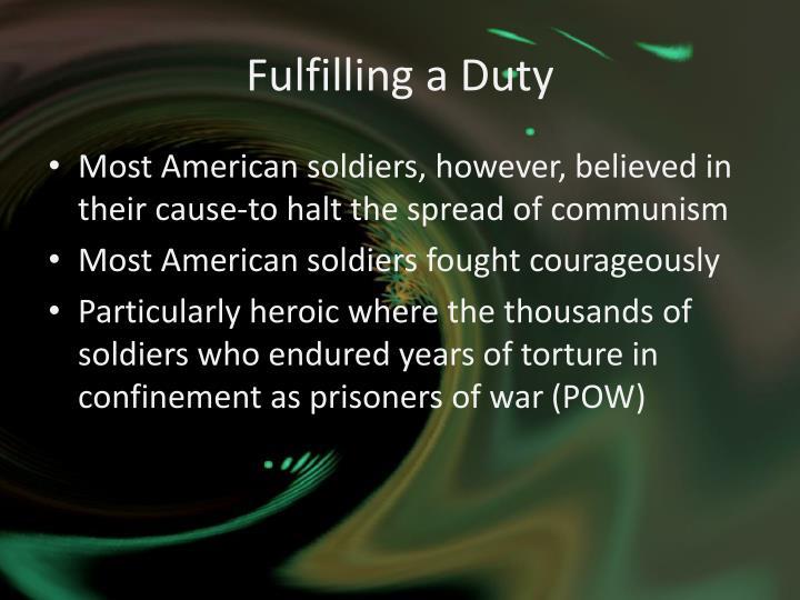 Fulfilling a Duty