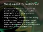 strong support for containment1