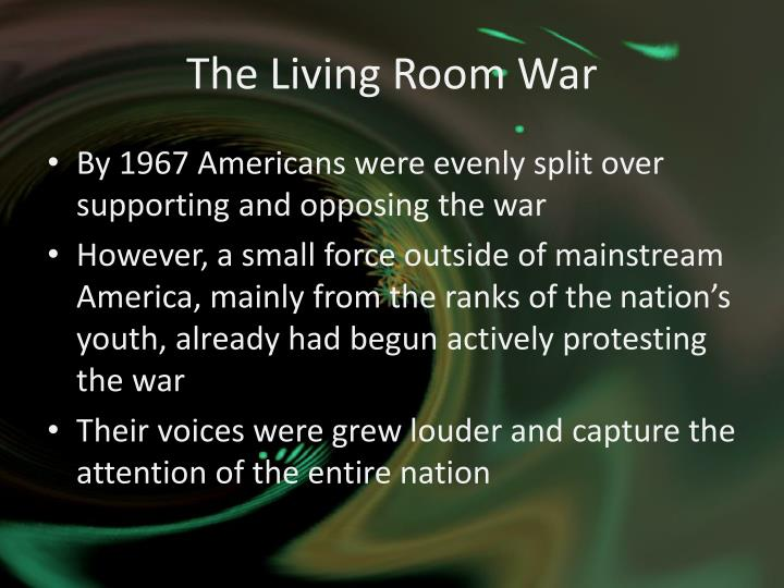 The Living Room War