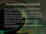 the troop buildup accelerates