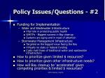 policy issues questions 2