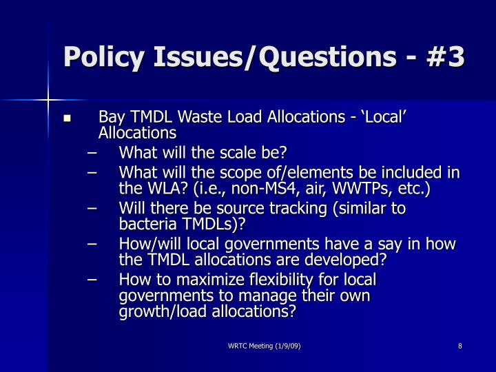 Policy Issues/Questions - #3