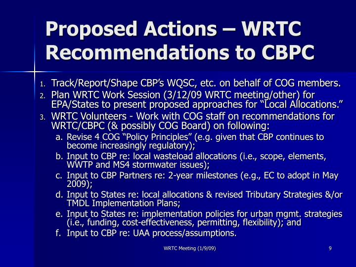 Proposed Actions – WRTC Recommendations to CBPC