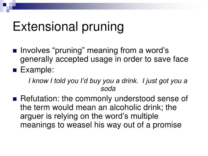 Extensional pruning