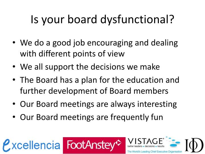 Is your board dysfunctional1