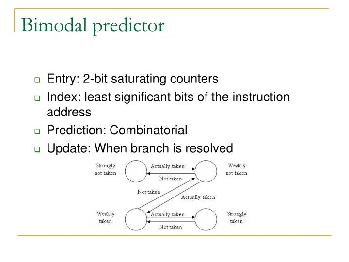 Bimodal predictor