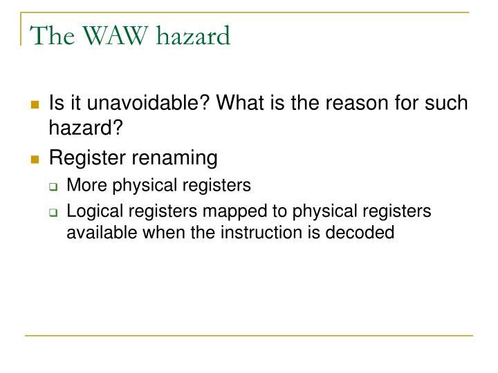 The WAW hazard