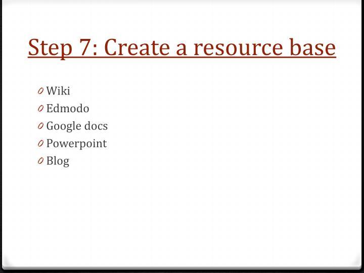 Step 7: Create a resource base