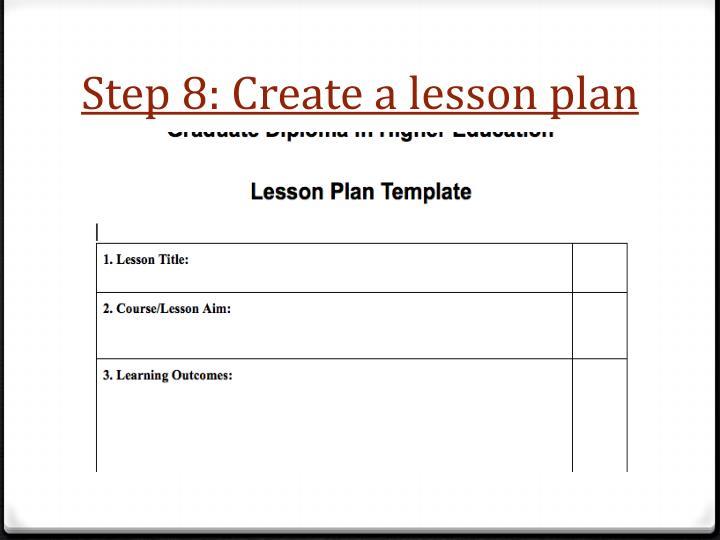 Step 8: Create a lesson plan