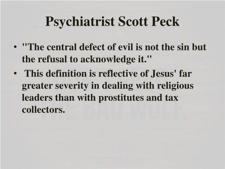 Psychiatrist Scott Peck