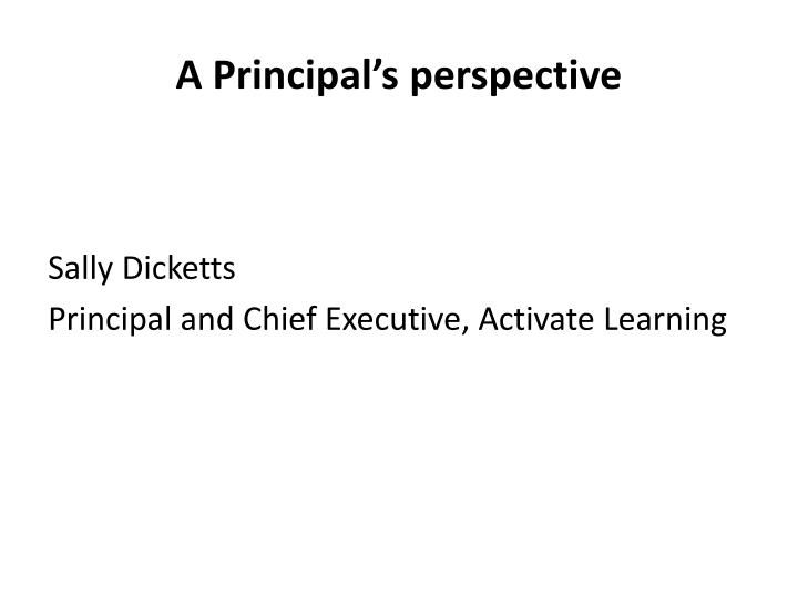 A Principal's perspective