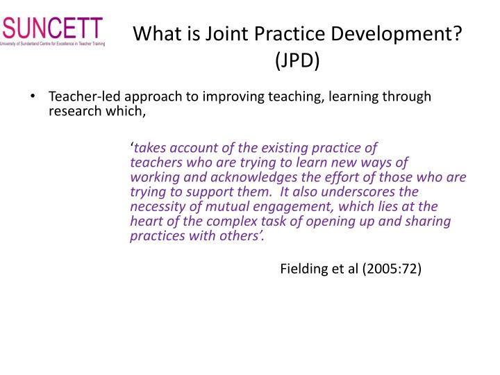 What is Joint Practice Development? (JPD)