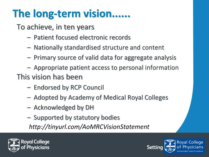 The long-term vision......