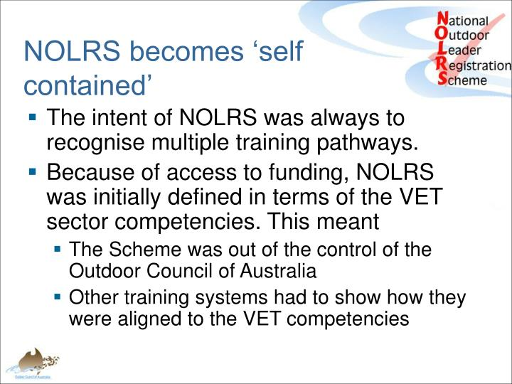 NOLRS becomes 'self contained'
