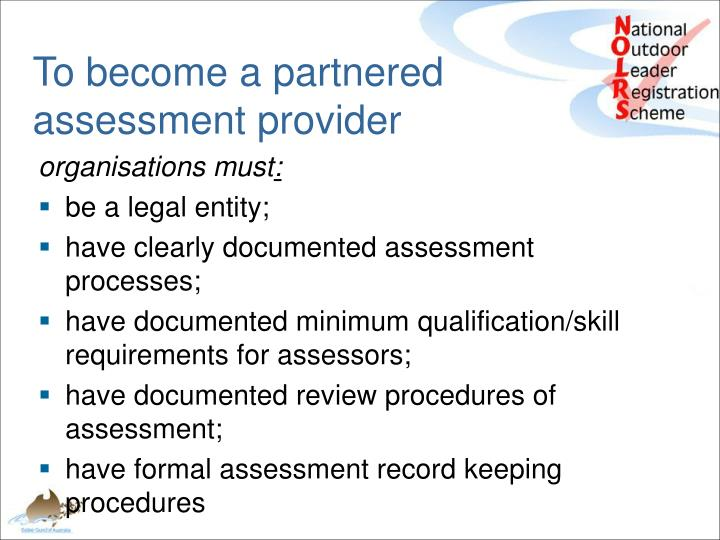 To become a partnered assessment provider