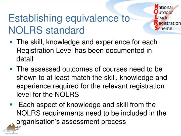 Establishing equivalence to NOLRS standard