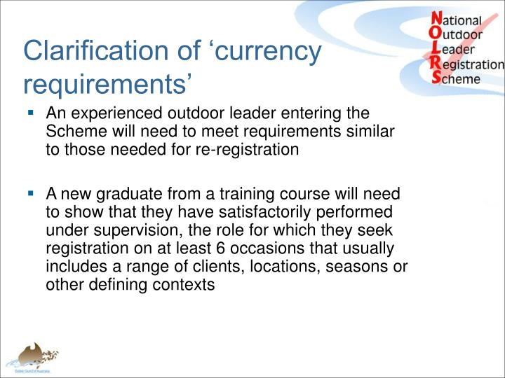 Clarification of 'currency requirements'