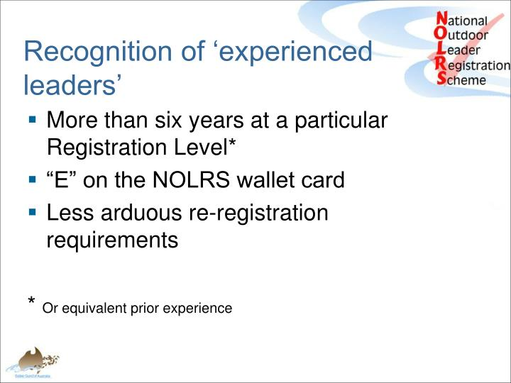 Recognition of 'experienced leaders'