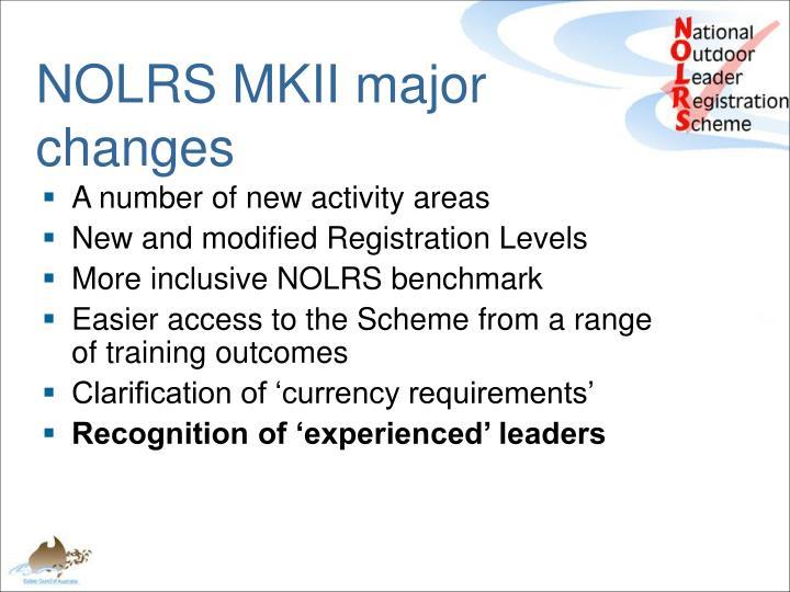 NOLRS MKII major changes