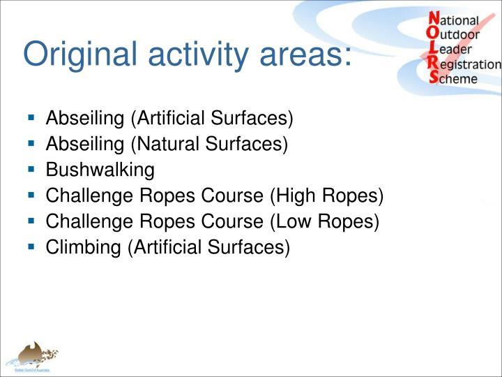 Original activity areas: