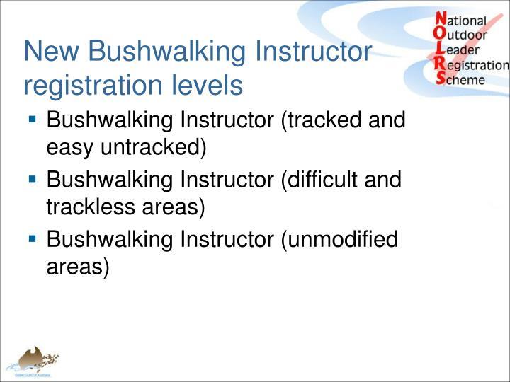 New Bushwalking Instructor registration levels