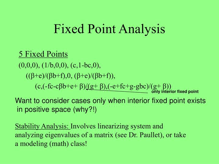 Fixed Point Analysis